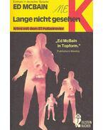 Lange nicht gesehen (Eredeti cím: Long time, no see) - Ed McBain