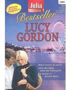 Wann immer du willst - Jahre der Liebe, Jahre der Sehnsucht - Für immer in deinem Bann - Gordon, Lucy