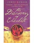 The Discovery of Chocolate - RUNCIE, JAMES