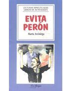 Evita Perón - Lecturas Simplificadas, Nivel Intermedio - ARCINIEGA, MARTA