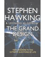The Grand Design - New Answers To the Ultimate Questions of Life - HAWKING, STEPHEN - MLODINOW, LEONARD