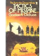 Tactics of Mistake - Dickson, Gordon R.