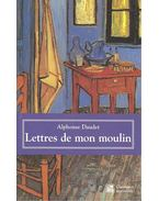 Lettres de mon moulin - Daudet, Alphonse
