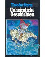 Unheimliche Geschichten - Theodor Storm