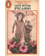 Life with Picasso - GILOT, FRANCOISE - LAKE, CARLTON