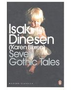 Seven Gothic Tales - Blixen, Karen