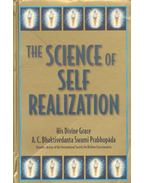 The Science of Self-Realization - A. C. Bhaktivedanta Swami Prabhupáda