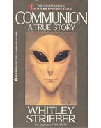 Communion - A True Story - Strieber,Whitley