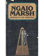 Singing in the Shrouds - Marsh, Ngaio