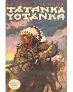 Tatanka Yotanka - Daumann, Rudolf
