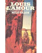 Milo Talon - L'Amour, Louis