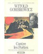 Contre les poètes - Gombrowicz, Witold