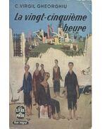 La vingt-cinquième heure - Gheorghiu, Virgil C.