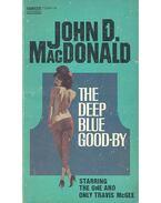 The Deep Blue Good-By - John D. MacDonald