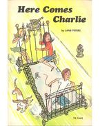 Here Comes Charlie - PETERS, LANE