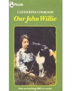 Our John Willie - Cookson, Catherine