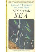 The Living Sea - COUSTEAU, J. Y. CAPTAIN - DUGAN, JAMES