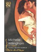 Taming Her Irish Warrior - WILLINGHAM, MICHELLE