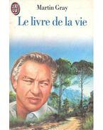 Le Livre de la vie - Gray, Martin