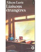 Liaisons étrangères - Lurie, Alison