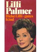 Dicke Lilli - gutes Kind - Palmer, Lilli