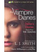 Vampire Diaries: Stefan's Diaries - The Craving - SMITH, L. J. - WILLIAMS, KEVIN - PLEC, JULIE