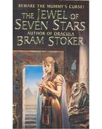 The Jewel of Seven Stars - Stoker, Bram