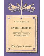 Pages choisies I - Lettres persanes considerations - Montesquieu