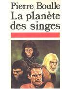 La planète des singes - Boulle, Pierre