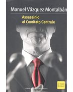 Assassinio al Comitato Centrale - Montalban,Manuel Vazquez