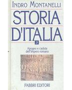 Storia d'Italia vol. III. - Apogeo e caduta dell'Impero romano - Montanelli, Indro