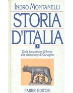 Storia d'Italia vol. I. - Dalla fondazione di Roma alla distruzione di Cartagine - Montanelli, Indro