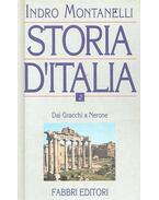 Storia d'Italia vol. II. - Dai Gracchi a Nerone - Montanelli, Indro