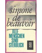 Alle Menschen sind sterblich - Beauvoir, Simone de