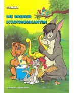 Die Bremer Stadtmusikanten - Grimm