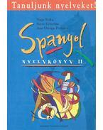 Tanuljunk nyelveket! - Spanyol Nyelvköny II. - NAGY, ERIKA - SERES, KRISZTINA - PORTOLÉS, ANA OREGA