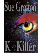 K is for Killer - Sue Grafton