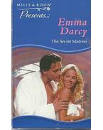 The Secret Mistress - Darcy, Emma