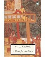 A House for Mr Biswas - NAIPAUL, V.S.