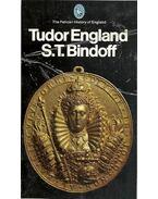 Tudor England - BINDOFF, S. T.