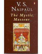 The Mystic Masseur - NAIPAUL, V.S.