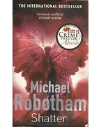 Shatter - Michael Robotham