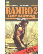 Rambo 2 - Der Auftrag - Morrell, David