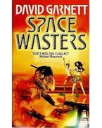 Space Wasters - Garnett, David