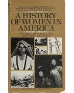 A History of Women in America - HYMOWITZ, CAROL - WEISSMAN, MICHAELE