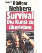 Survival, Die Kunst zu überleben - NEHBERG, RÜDIGER