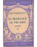 Le mariage de Figaro II - Caron de Beaumarchais