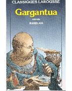 Gargantua - Rabelais, Francois