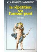 La réputation ou l´amour puni - Anouilh, Jean