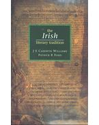 The Irish Literary Tradition - WILLIAMS, CAERWYN J, E, - FORD, PATRICK K,